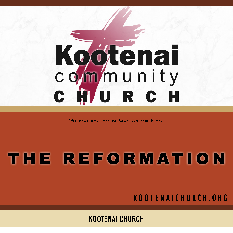 Kootenai Church: The 500th Anniversary of the Reformation