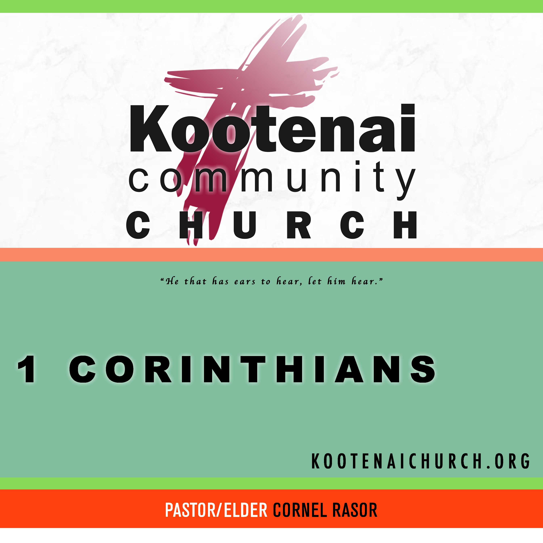 Kootenai Church: Adult Sunday School - 1 Corinthians