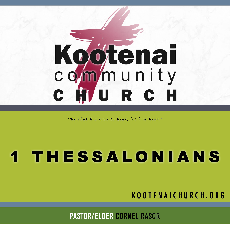 Kootenai Church: 1 Thessalonians