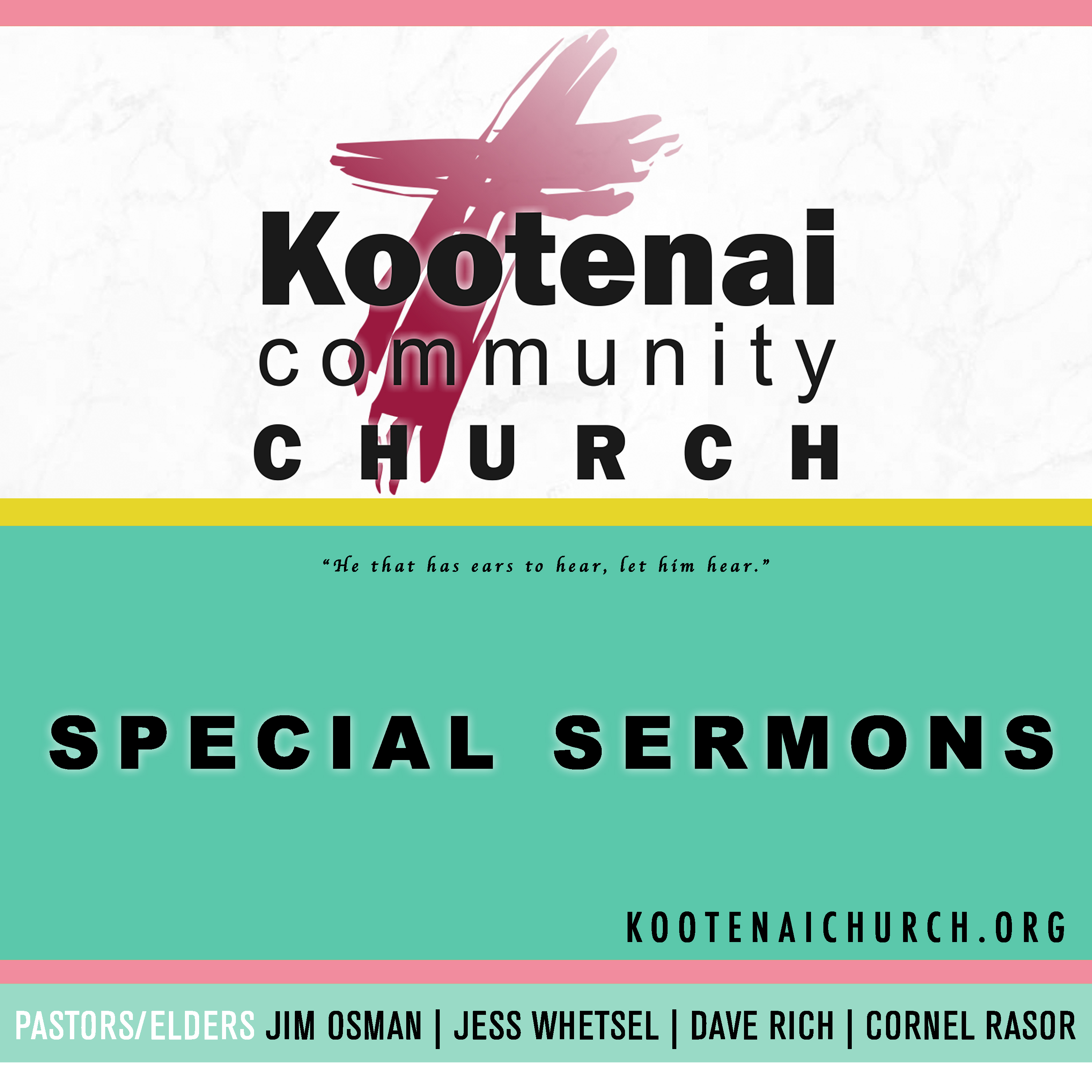 Kootenai Church: Special Sermons