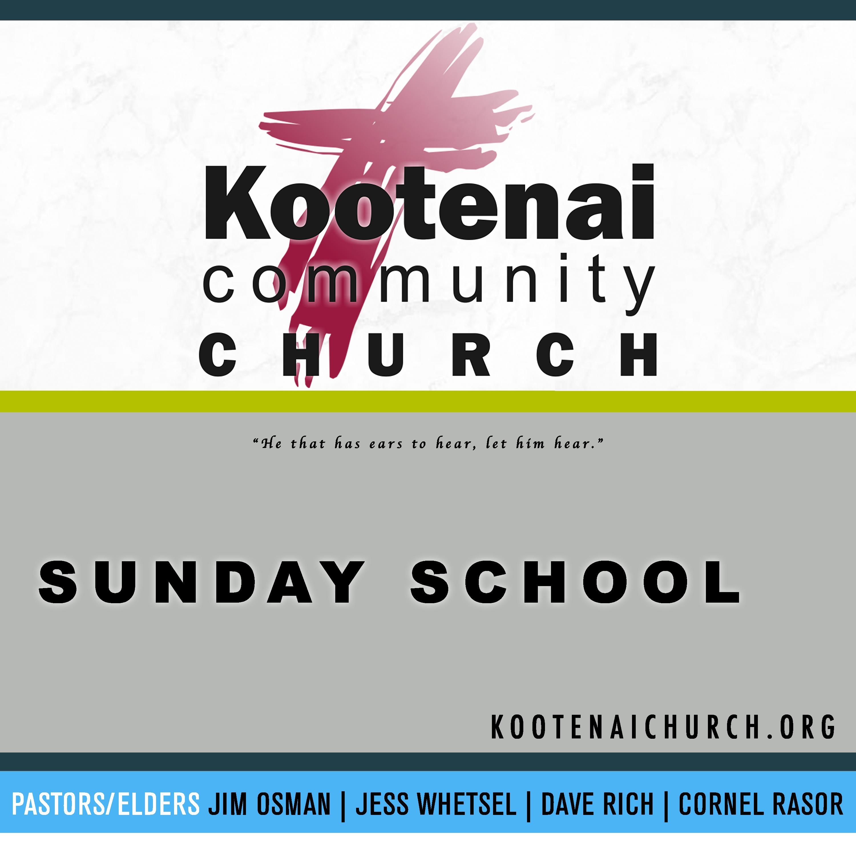 Kootenai Church Adult Sunday School